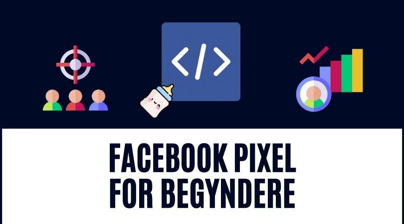 Facebook pixel for begyndere uden kodning