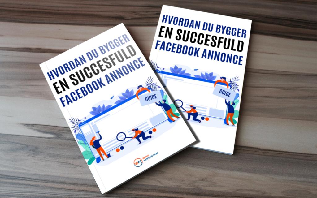 Hvordan du bygger en succesful Facebook annonce E-bøger