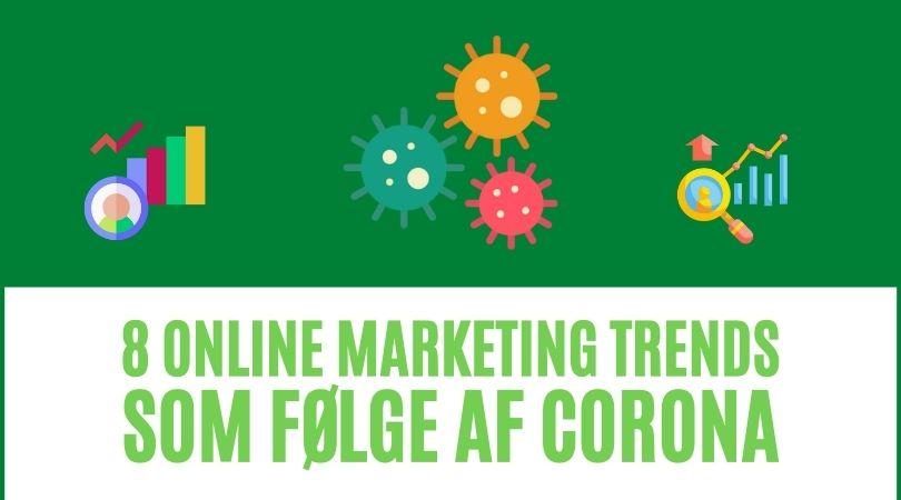 8 online marketing trends som følge af corona
